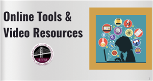 Online Tools & Video Resources